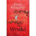 Conn Iggulden - A Rózsák háborúja 3. - Vérvonal