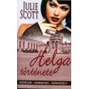 Julie Scott: Helga története - szerelem-romantika-szenvedély
