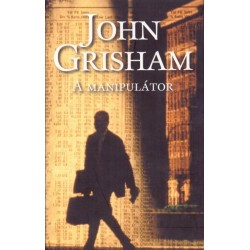 John Grisham: A manipulátor