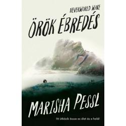 Marisha Pessl: Neverworld Wake - Örök ébredés