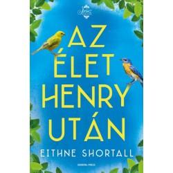 Eithne Shortall: Az élet Henry után