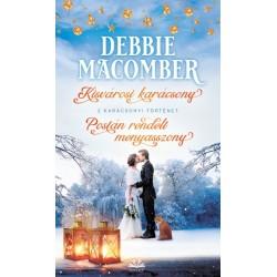 Debbie Macomber: Kisvárosi karácsony + Postán rendelt menyasszony