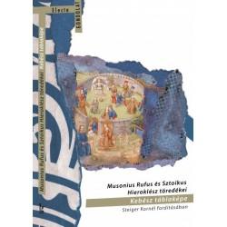 Steiger Kornél: Musonius Rufus és Sztoikus Hieroklész töredékei - Kebész táblaképe