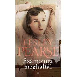 Lesley Pearse: Számomra meghaltál