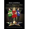 Beck Andrea: A gémer, a vlogger és a sztár