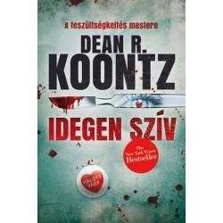 Dean R. Koontz: Idegen szív
