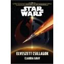 Claudia Gray: Star Wars - Elveszett csillagok - Az ébredő Erő hajnala