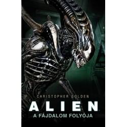 Christopher Golden: Alien: A fájdalom folyója