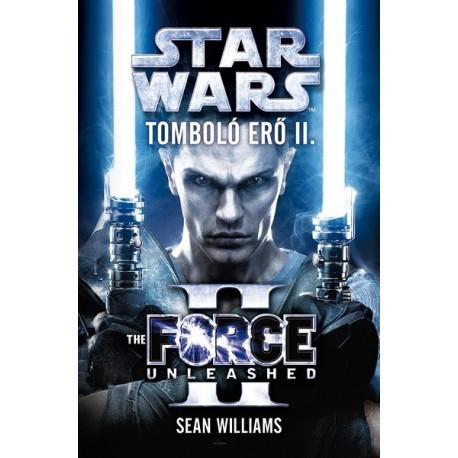 Sean Williams: Star Wars: Tomboló erő II.