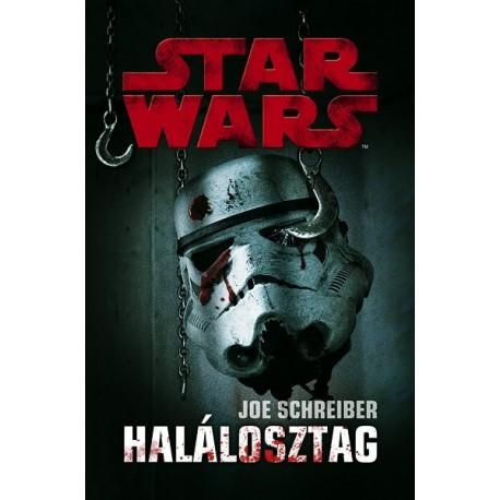 Joe Schreiber: Star Wars: Halálosztag
