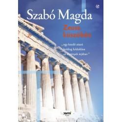 Szabó Magda: Zeusz küszöbén