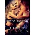 Maya Banks: Utolsó lélegzetig