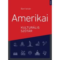 Bart István: Amerikai kulturális szótár