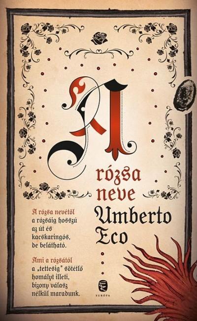 Umberto Eco: A rózsa neve