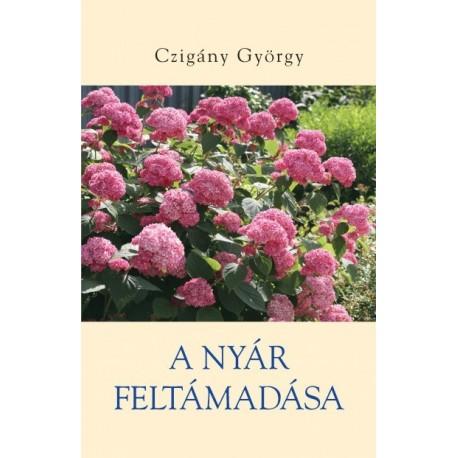 Czigány György: A nyár feltámadása