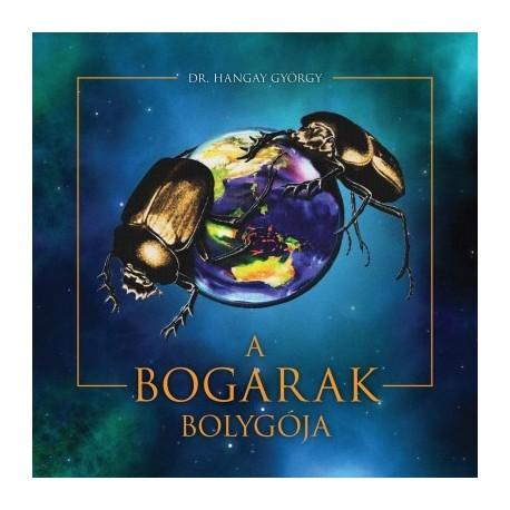 Dr. Hangay György: A bogarak bolygója