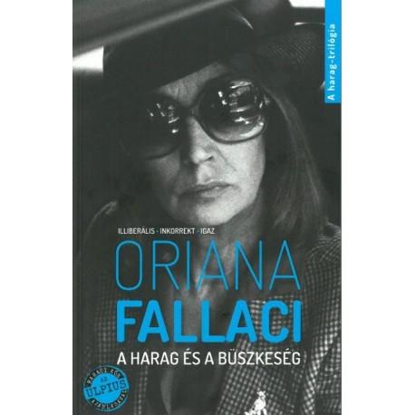 Oriana Fallaci: A harag és a büszkeség
