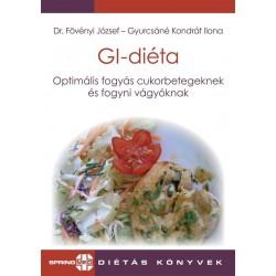 Dr. Fövényi József - Gyurcsáné Kondrát Ilona : GI-diéta - Optimális fogyás cukorbetegeknek és fogyni vágyóknak