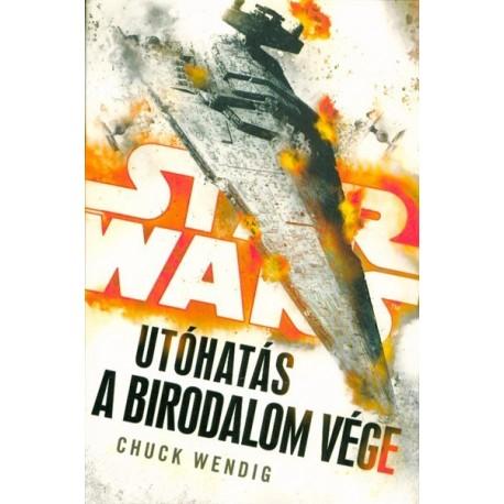 Chuck Wendig: Star Wars - Utóhatás - A Birodalom vége