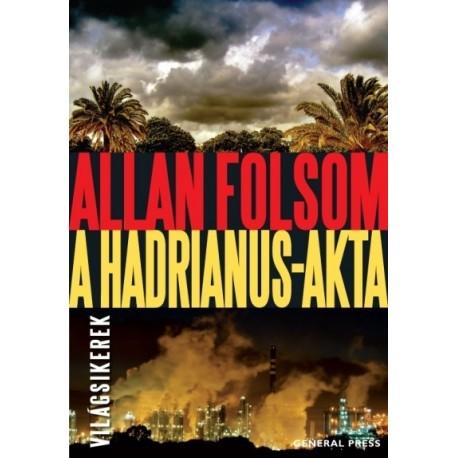 Allan Folsom: A Hadrianus-akta