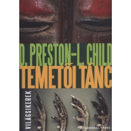 Lincoln Child - Douglas Preston: Temetői tánc