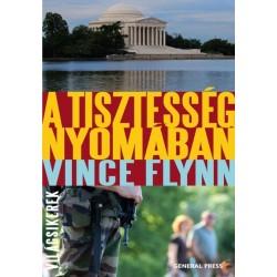 Vince Flynn: A tisztesség nyomában