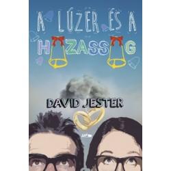 David Jester: A lúzer és a házasság