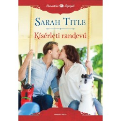 Sarah Title: Kísérleti randevú