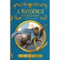 J. K. Rowling: A kviddics évszázadai