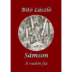 Bitó László: Sámson - A vadon fia
