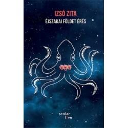 Izsó Zita: Éjszakai földet érés