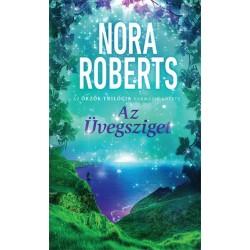 Nora Roberts: Az Üvegsziget - Az Őrzők-trilógia harmadik kötete