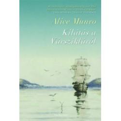 Alice Munro: Kilátás a Várszikláról