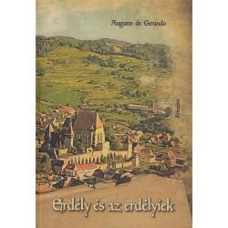 Auguste de Gerando: Erdély és az erdélyiek