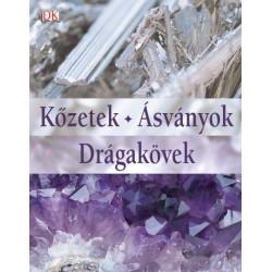 Ronald Louis Bonewitz - Eperjessy László: Kőzetek, Ásványok, Drágakövek