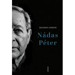 Bazsányi Sándor: Nádas Péter