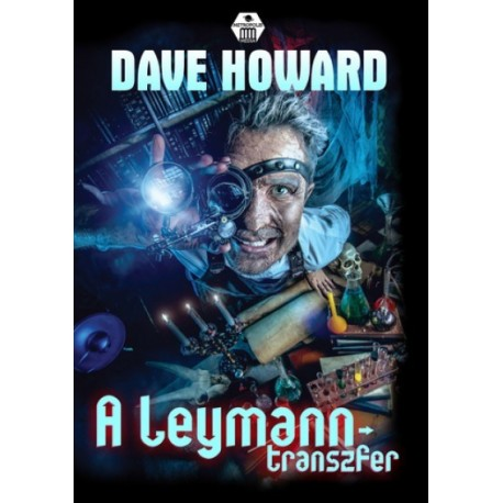 Dave Howard: A Leymann-transzfer