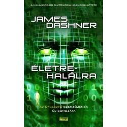 James Dashner: Életre-halálra