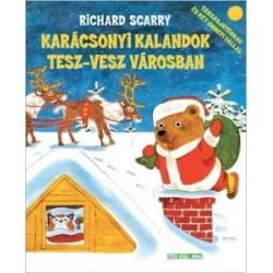 Richard Scarry: Karácsonyi kalandok Tesz-vesz városban