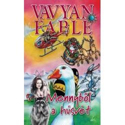 Vavyan Fable: Mennyből a húsvét - puha kötés