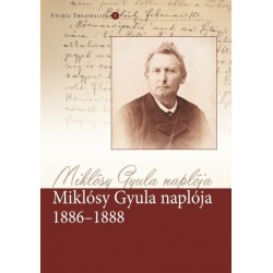 Rajnai Edit: Miklósy Gyula naplója 1886-1888