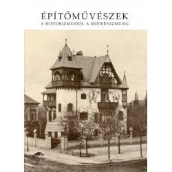 Rozsnyai József: Építőművészek a historizmustól a modernizmusig