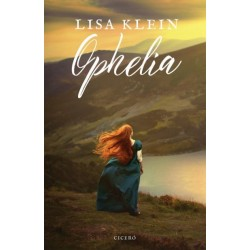 Lisa Klein: Ophelia