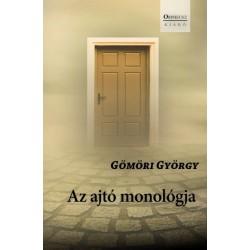 Gömöri György: Az ajtó monológja