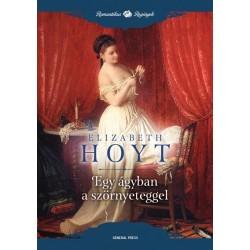 Elizabeth Hoyt: Egy ágyban a szörnyeteggel