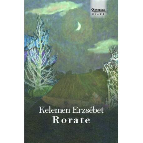 Kelemen Erzsébet: Rorate