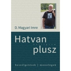 D. Magyari Imre: Hatvan plusz