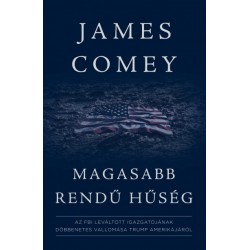 James Comey: Magasabb rendű hűség