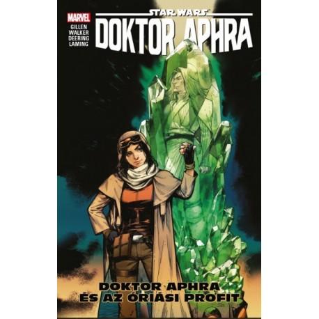 Kieron Gillen: Doktor Aphra - Aphra és az óriási profit (képregény)