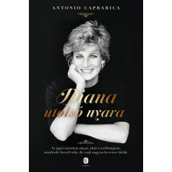 Antonio Caprarica: Diana utolsó nyara